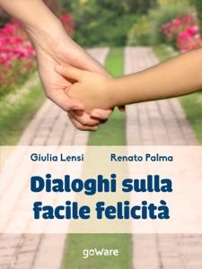 Dialoghi sulla facile felicità Book Cover