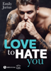 Love to Hate You - Emily Jurius