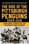 The Rise Of The Pittsburgh Penguins 2009-2018