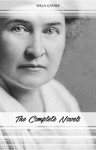 Willa Cather The Complete Novels My Ntonia Death Comes For The Archbishop O Pioneers One Of Ours