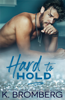 K. Bromberg - Hard to Hold artwork