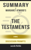 Summary: Margaret Atwood's The Testaments - Sarah Fields