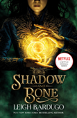 Shadow and Bone: Now a Netflix Original Series Book Cover