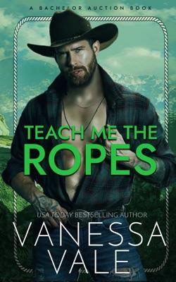 Teach Me The Ropes