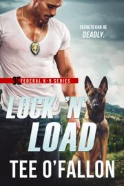 Lock 'N' Load - Tee O'Fallon book summary