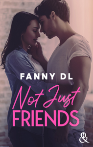 Not Just Friends Couverture de livre