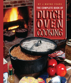 The Complete Book of Dutch Oven Cooking book