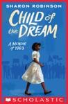 Child Of The Dream A Memoir Of 1963