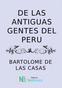 De las antiguas gentes del Peru Book Cover
