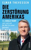 Elmar Theveßen - Die Zerstörung Amerikas artwork