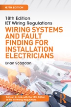 IET Wiring Regulations: Wiring Systems and Fault Finding for Installation Electricians