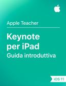 Guida introduttiva a Keynote per iPad – iOS 11