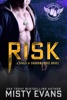 Risk, SEALs of Shadow Force Romantic Suspense Series, Book 7