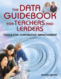 The Data Guidebook For Teachers And Leaders
