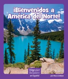 ¡Bienvenidos a América del Norte!