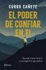 Curro Cañete - El poder de confiar en ti portada