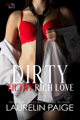 Dirty Filthy Rich Love image