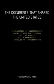 The Constitution Of The United States Of America With All Of The Amendments The Declaration Of Independence And The Articles Of Confederation
