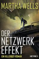 Martha Wells - Der Netzwerkeffekt artwork
