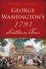 George Washington's 1791 Southern Tour
