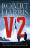 Robert Harris - V2 kunstwerk