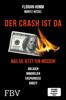 Florian Homm, Markus Krall & Moritz Hessel - Der Crash ist da Grafik