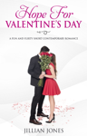Hope For Valentine's Day
