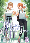 Bloom Into You (Light Novel): Regarding Saeki Sayaka Vol. 3