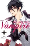 Hes My Only Vampire Vol 1