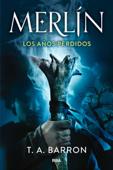 Merlín. Los años perdidos Book Cover