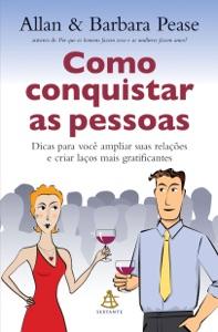 Como conquistar as pessoas Book Cover