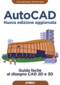 AutoCAD - Nuova edizione aggiornata Book Cover