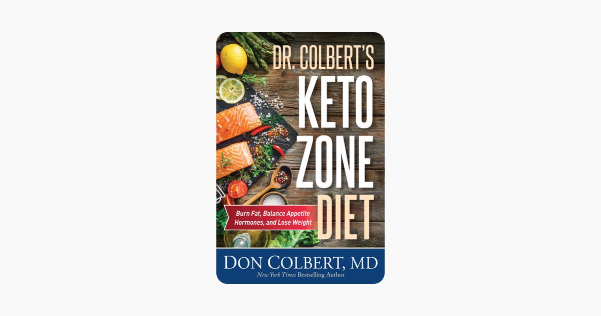 Dr. Colbert's Keto Zone Diet - Don Colbert, M.D.