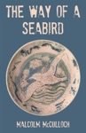 The Way Of A Seabird