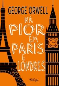 Na pior em Paris e Londres Book Cover