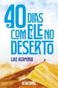 40 dias com Ele no Deserto Book Cover