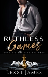 Ruthless Games - Lexxi James by  Lexxi James PDF Download