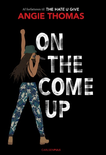 Angie Thomas - On The Come Up