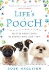 Lifes A Pooch
