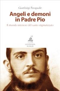 Angeli e demoni in Padre Pio Book Cover