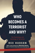 Who Becomes a Terrorist and Why?