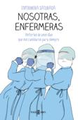 Nosotras, enfermeras