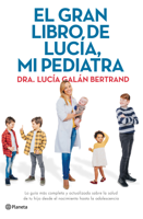 El gran libro de Lucía, mi pediatra ebook Download
