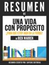 Una Vida Con Proposito Para Que Estoy Aqui En La Tierra The Purpose Driven Life - Resumen Del Libro De Rick Warren