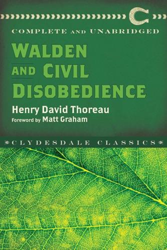 Henry David Thoreau & Matt Graham - Walden and Civil Disobedience