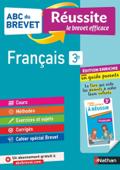 ABC du Brevet Réussite Famille - Français 3e