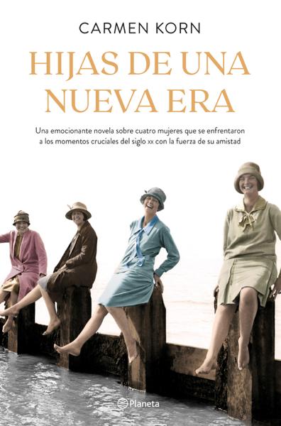Hijas de una nueva era (Saga Hijas de una nueva era 1) por Carmen Korn