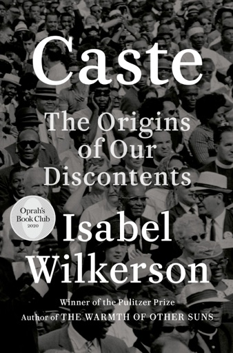 Caste (Oprah's Book Club) - Isabel Wilkerson