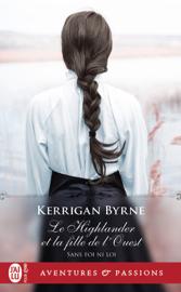 Sans foi ni loi (Tome 5) - Le Highlander et la fille de l'Ouest Par Sans foi ni loi (Tome 5) - Le Highlander et la fille de l'Ouest