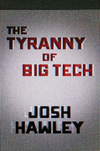 The Tyranny of Big Tech Book Cover